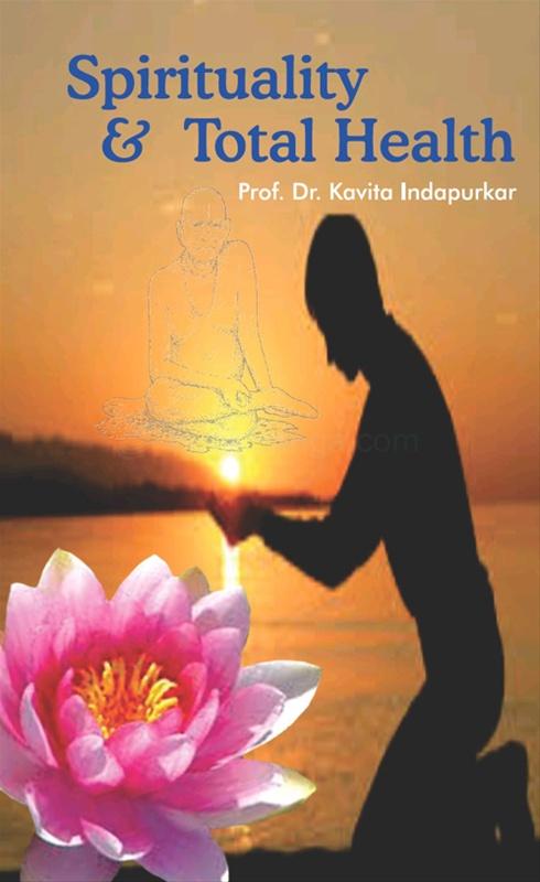 Spirituality And Total Health