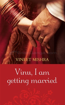 Vinu, I Am Getting Married