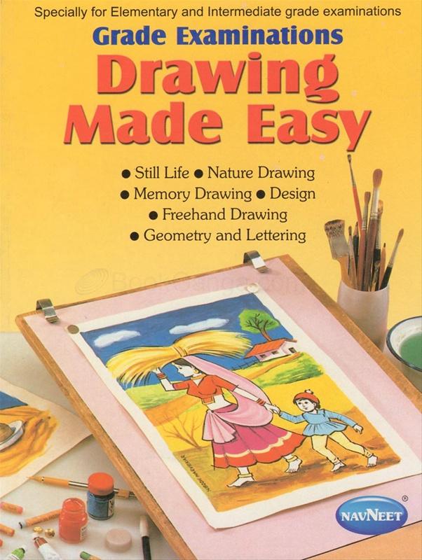 Grade Examinations Drawing Made Easy By Avdhut Narvekar Subodh Narvekar Navneet Education I Ltd Bookganga Com