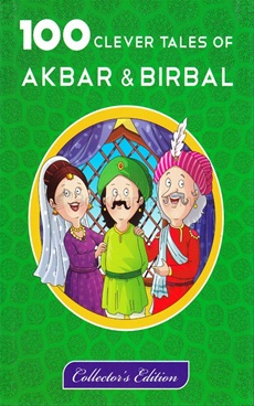 100 Clever Tales Of Akbar & Birbal