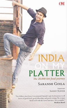 India On My Platter : 20000 Km Food Journey