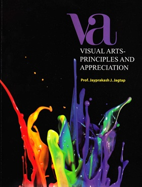 Visual Arts - Principles And Appreciation