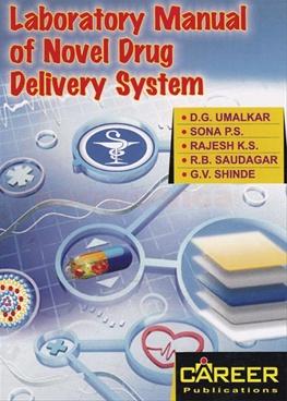 Laboratory Manual Of Novel Drug Delivery System