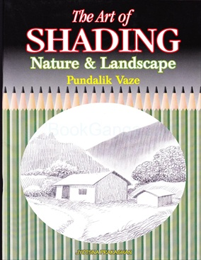 The Art Of Shading - Nature & Landscape