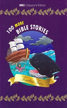 100 More Bible Stories Timeless Tales