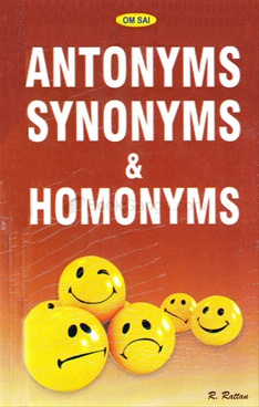 Antonyms Synonyms & Homonyms