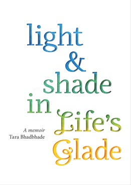 Light & Shade In Life's Glade