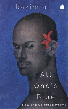 All One's Blue: New and Selected Poems