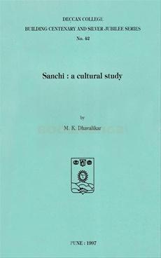 Sanchi A Cultural Study