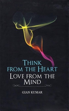Think From The Heart Love From The Mind