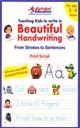 Teaching Kids To Write In Beautiful Handwriting Print Script (Age 2 - 6)