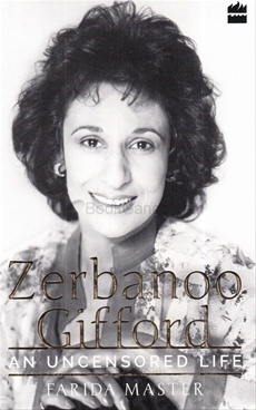An Uncensored Life: Zerbanoo Gifford