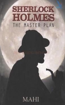 Sherlock Holmes The Master Plan