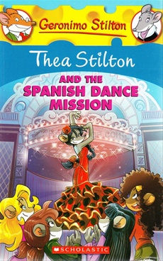 Thea Stilton & The Spanish Dance Mission