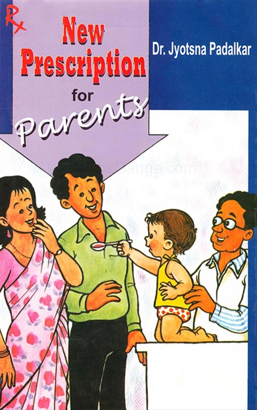 New Prescription For Parents