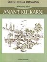 Sketching And Drawing : Anant Kulkarni