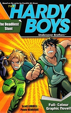 The Hardy Boys - The Deadliest Stunt