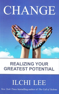Change: Realizing Your Greatest Potential