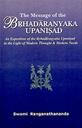 The Message Of The Brhadaranyaka Upanisad