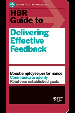 hbr guide to delivering effective feedback by hbr guide series rh bookganga com harvard business review guide giving effective feedback Giving Effective Feedback Infographic
