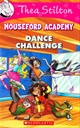Thea Stilton?s Mouseford Academy #4 The Dance Challenge
