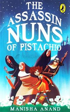 The Assassin Nuns of Pistachio