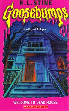 GooseBumps : Welcome To Dead House