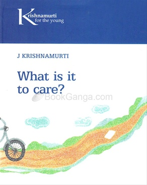 WHAT IS IT TO CARE
