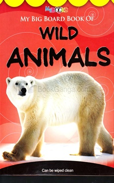 My Big Board Book Of Wild Animals
