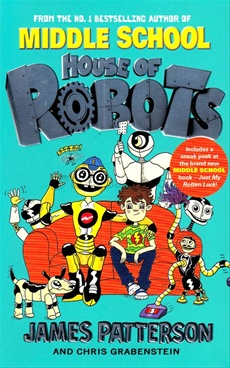 Middle School : House Of Robots