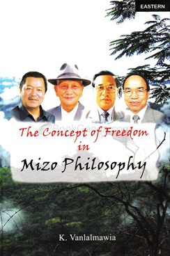 Concept Of Freedom In Mizo Philosophy (Hard Cover)
