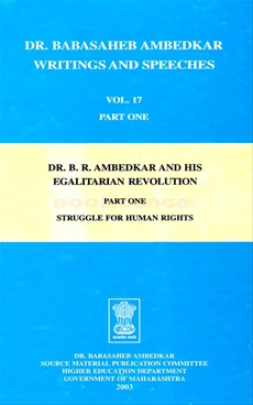 Babasaheb Ambedkar Writings And Speeches Vol. 17 (Part 1)