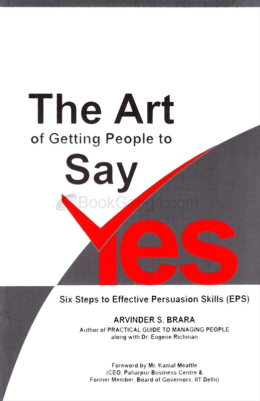 The Art of Getting People to Say YES