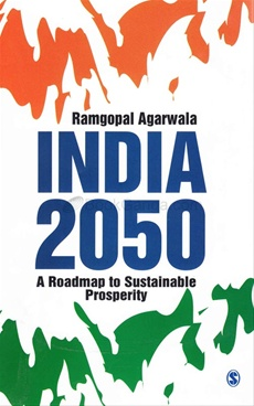 INDIA 2050 A ROADMAP TO SUSTAINABLE PROSPERITY