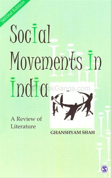 SOCIAL MOVEMENTS IN INDIA A REVIEW OF LITERATURE