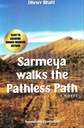 Sarmeya Walk The Pathless Path
