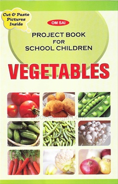 Project Book For School Children - Vegetables