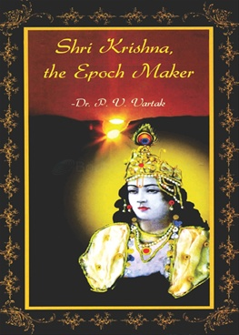 Shri Krishna, The Epoch Maker