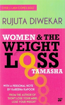 Women and the Weightloss Tamasha