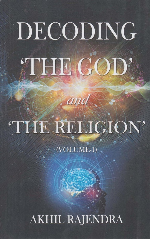 Decoding The God and The Religion