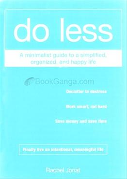 Do Less