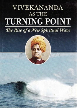 Vivekananda As The Turning Point (Hard Cover)