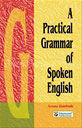 A Practical Grammer Of Spoken English