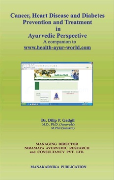 Cancer, Heart Disease And Diabetes Prevention And Treatment In Ayurvedic Perspective