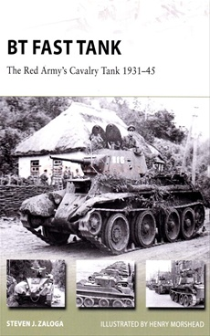 BT Fast Tank The Red Army's Cavalry Tank 1931-45