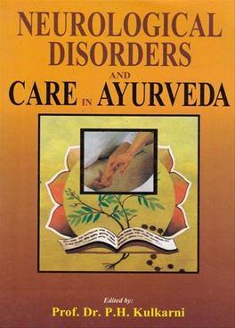 Neurological Disorders And Care In Ayurveda