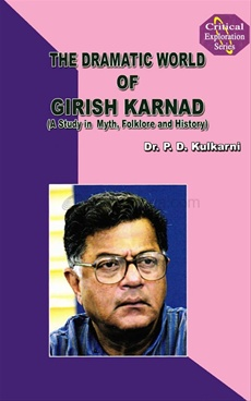 The Dramatic World Of Girish Karnad