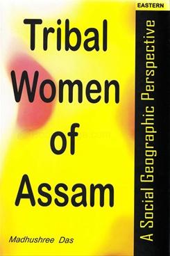 Tribal Women Of Assam