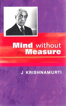 MIND WITHOUT MEASURE