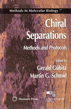 Chiral Separations (Methods And Protocols)